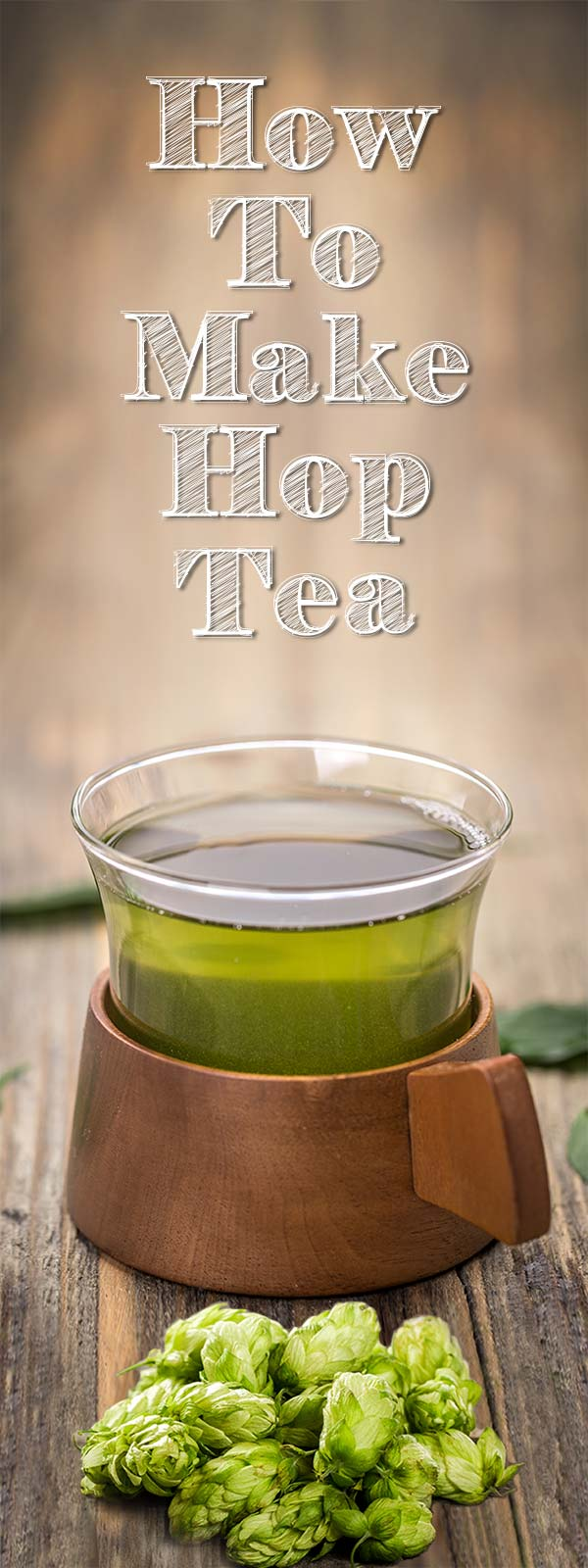 How to Make Hop Tea