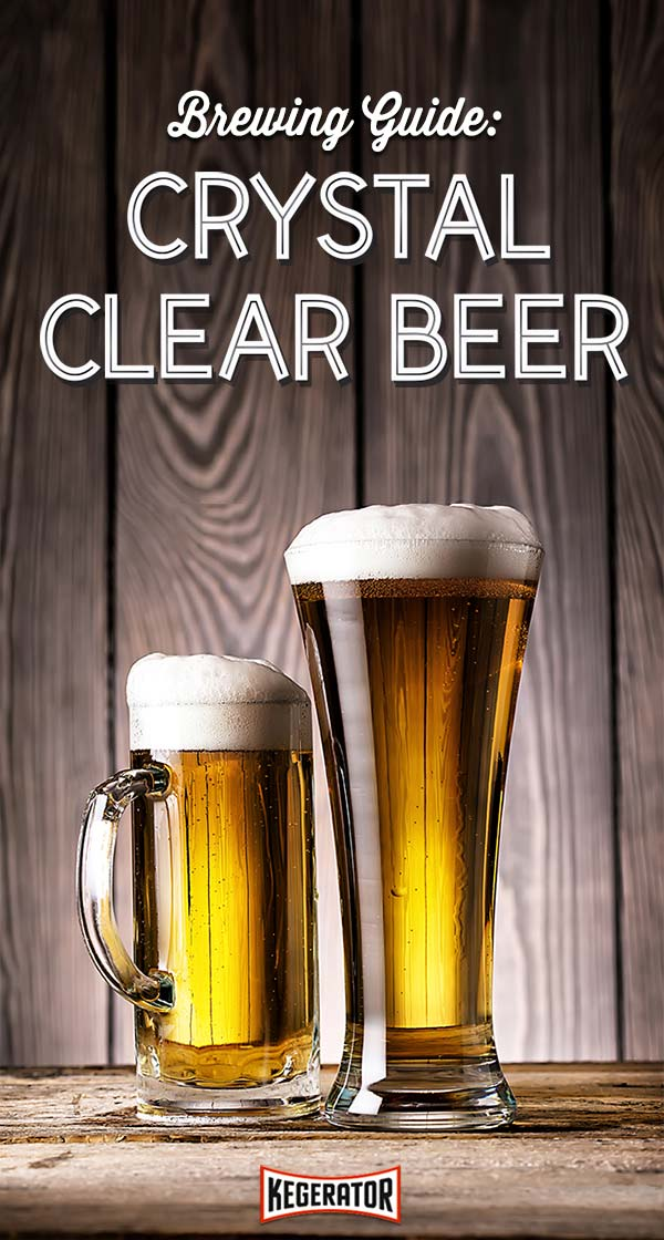 Brewing Guide: Tips to Brewing Clear Beer