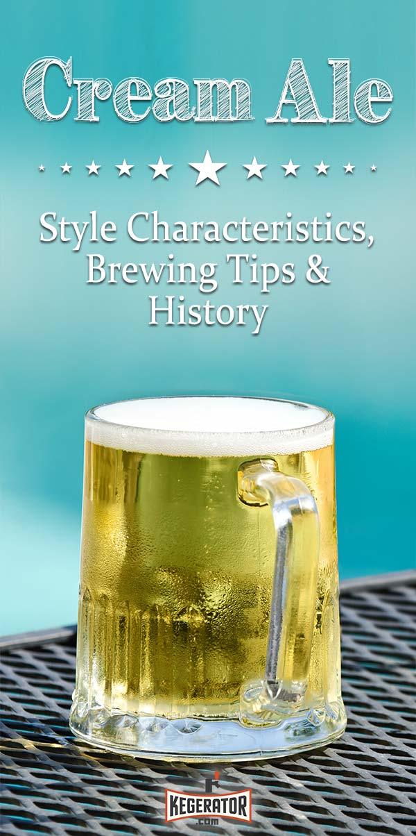 Cream Ale Style Profile: Characteristics, Brewing Tips & History