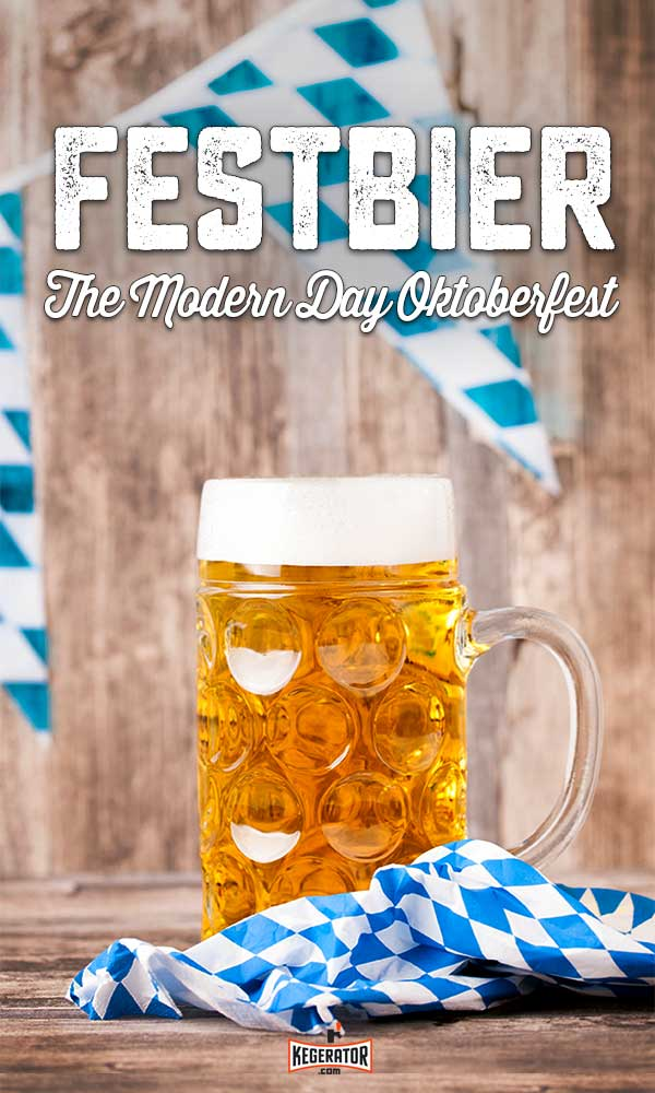 Festbier - The Modern Day Oktoberfest